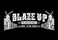 BLAZE UP NAGASAKI 2018 in HUIS TEN BOSCH